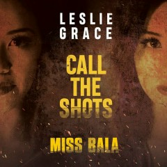 Call The Shots (OST Miss Bala)
