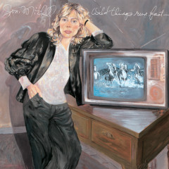 Wild Things Run Fast - Joni Mitchell