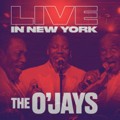 Live In New York - The O'Jays