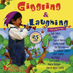 Giggling & Laughing: Silly Songs For Kids - Various Artists