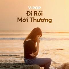 Đi Rồi Mới Thương - Vicky Nhung, Hương Ly, Võ Kiều Vân, Kim Ny Ngọc