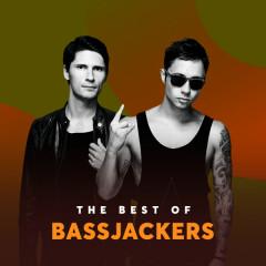 Những Bài Hát Hay Nhất Của Bassjackers - Bassjackers