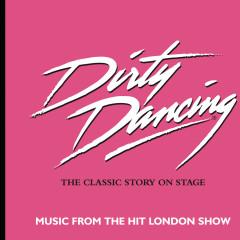 Dirty Dancing Cast Recording - ORIGINAL CAST RECORDING