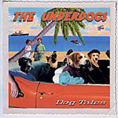 Dog Tales - The Underdogs