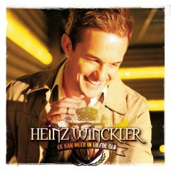 Ek Kan Weer In Liefde Glo - Heinz Winckler