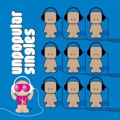 Nepopularni Singlovi / Unpopular Singles - Various Artists