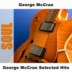 George McCrae Selected Hits - George McCrae