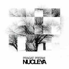 Pragat Pritam - Nucleya