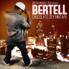 Chocolate City - Bertell