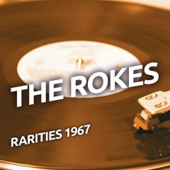 The Rokes - Rarities 1967 - The Rokes