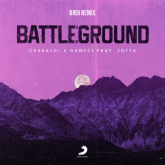 Battleground (BRDI Remix) - Gesualdi, Gancci, BRDI, Jotta Jon