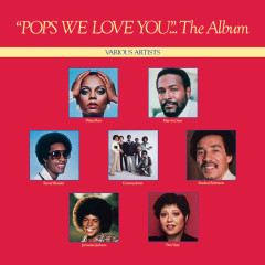 Pops, We Love You - Various Artists