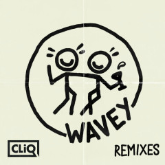 Wavey (Remixes)
