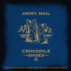 Crocodile Shoes II - Jimmy Nail