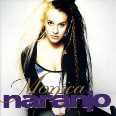 Monica Naranjo - Monica Naranjo