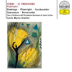 Verdi: Il Trovatore - Highlights - Anna di Stasio, Brigitte Fassbaender, Rosalind Plowright, Placido Domingo, Evgeny Nesterenko