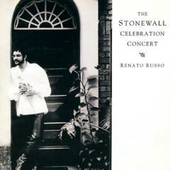 The Stonewall Celebration Concert - Renato Russo