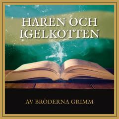 Haren och Igelkotten - Håkan Serner