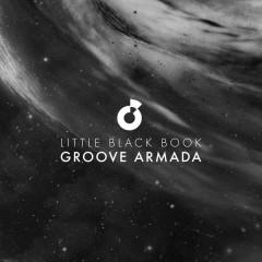 Little Black Book Remixes - Groove Armada