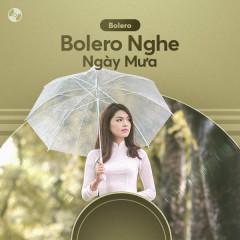 Bolero Nghe Ngày Mưa
