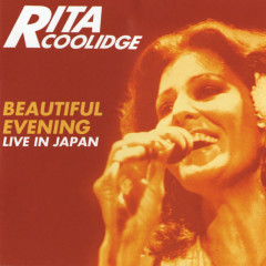 Beautiful Evening - Live In Japan (Expanded Edition) - Rita Coolidge