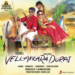 Vellakkara Durai (Original Motion Picture Soundtrack) - D. Imman