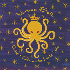 Eight Arms To Hold You - Veruca Salt