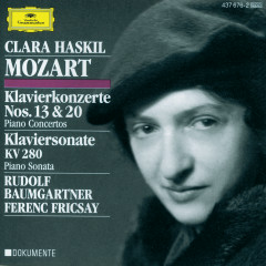 Mozart: Piano Concertos Nos.13 & 20; Piano Sonata K.280 - Clara Haskil, Festival Strings Lucerne, RIAS Symphony Orchestra Berlin, Ferenc Fricsay, Rudolf Baumgartner