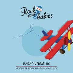 Rock Your Babies: Barão Vermelho