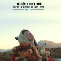 Boy In The Picture (Remixes) - Kid Creme, Jolyon Petch, Sian Evans
