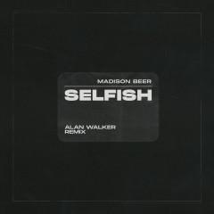 Selfish (Alan Walker Remix) - Madison Beer
