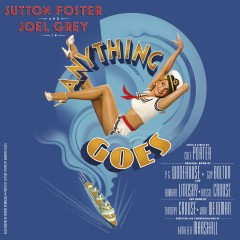 Anything Goes (New Broadway Cast Recording) - Cole Porter