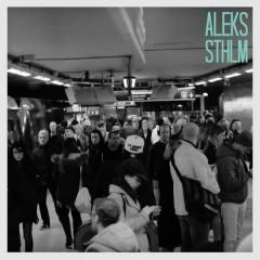 STHLM (Radio Edit) - Aleks