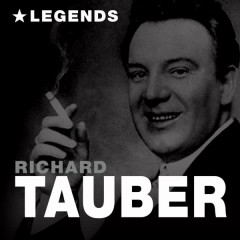 Legends (Remastered) - Richard Tauber