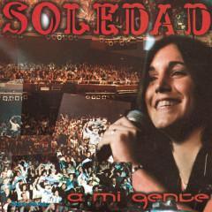 A Mi Gente - Soledad