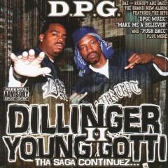 Dillinger & Young Gotti II: Tha Saga Continuez... - Tha Dogg Pound