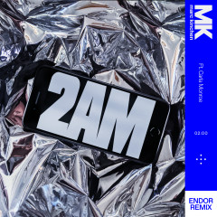 2AM (Endor Remix) - MK, Carla Monroe