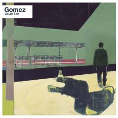 Liquid Skin (20th Anniversary Edition / Deluxe) - Gomez