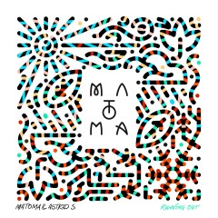 Running Out - Matoma, Astrid S