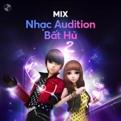Nhạc Audition Bất Hủ - Various Artists