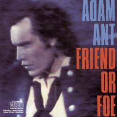 Friend Or Foe - Adam Ant