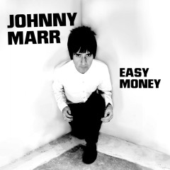 Easy Money - Johnny Marr