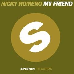 My Friend - Nicky Romero