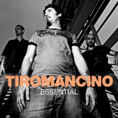 Essential - Tiromancino