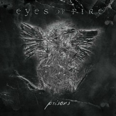 Prisons - Eyes Of Fire