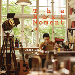 The Next Moment - Jason Chan