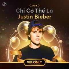 Chỉ Có Thể Là Justin Bieber - Justin Bieber
