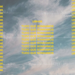 Tudo Que Sonhamos (Single)