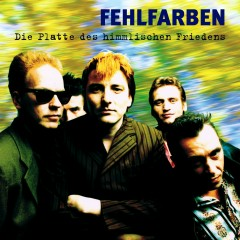 Die Platte Des Himmlischen Friedens  (remastered version) (Remastered Version) - Fehlfarben