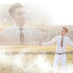Giọng Nghệ Tìm Về (Single) - Gia Huy Singer